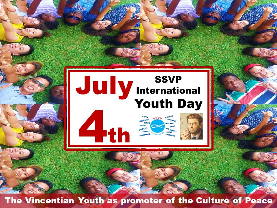 On July 4th, the Vincentian Youth of the SSVP will celebrate their International Day